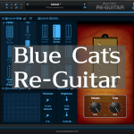 Blue Cat's Audio Re-Guitar 〜 エレキギター用ピックアップエミュレーター