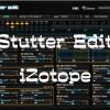 Stutter Edit (スタッター・エディット)- iZotope