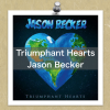 """Triumphant Hearts""〜ジェイソン・ベッカー( Jason Becker )"